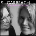 "SUGARBEACH Single art work for ""You Believe In Love"" and website link."