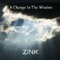 "Zink ""A Change In The Weather"" CD cover and website link."